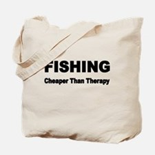 FISHING. Cheaper than Fishing. Tote Bag