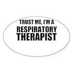 Trust Me, Im A Respiratory Therapist Sticker