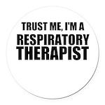 Trust Me, Im A Respiratory Therapist Round Car Mag