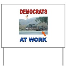 FLAT TIRE DEMOCRATS Yard Sign