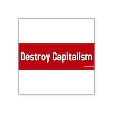 destroy capitalism-red.jpg Sticker
