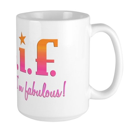 I'm Fabulous Large Mug