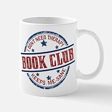 Book Club Keeps Me Sane Mugs