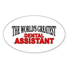 """The World's Greatest Dental Assistant"" Decal"