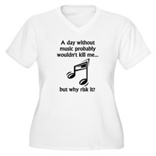 A Day Without Music Plus Size T-Shirt