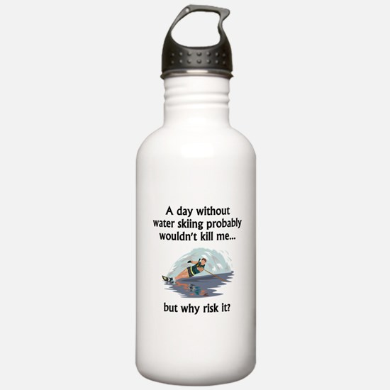 A Day Without Water Skiing Sports Water Bottle
