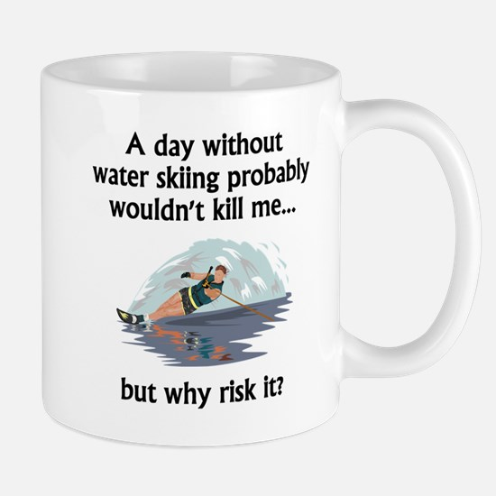 A Day Without Water Skiing Mugs