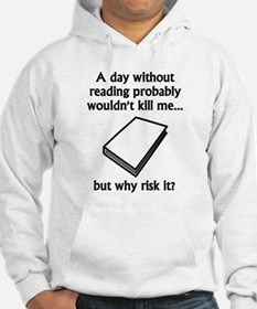 A Day Without Reading Jumper Hoody