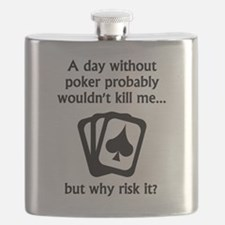 A Day Without Poker Flask