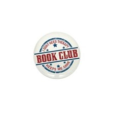 Book Club Keeps Me Sane Mini Button