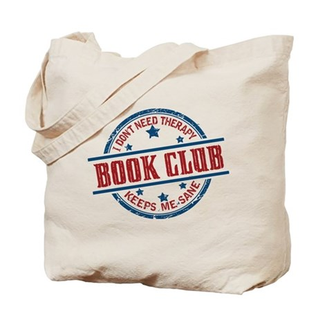 Book Club Keeps Me Sane Tote Bag