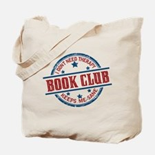 Book Club Keeps Me Sane Tote Bag