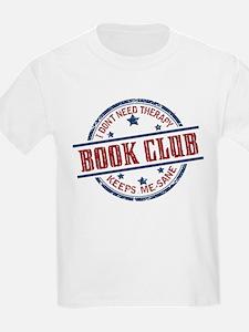 Book Club Keeps Me Sane T-Shirt