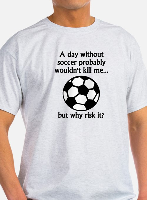 soccer sayings t shirts shirts tees custom soccer
