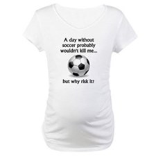 A Day Without Soccer Shirt