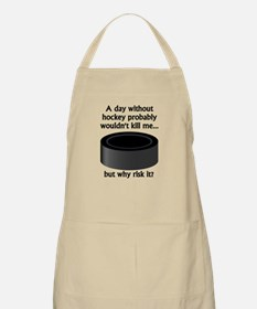 A Day Without Hockey Apron