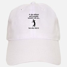 A Day Without Golf Baseball Baseball Cap