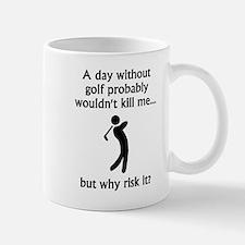 A Day Without Golf Mugs