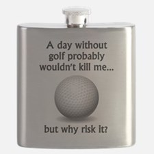 A Day Without Golf Flask