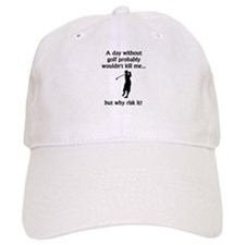 A Day Without Golf Baseball Cap