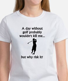 A Day Without Golf T-Shirt