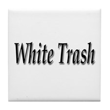 White Trash Tile Coaster