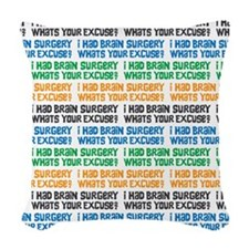 I Had Brain Surgery Whats Your Excuse Woven Throw