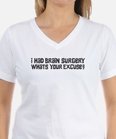 I Had Brain Surgery What's Your Excuse T-Shirt