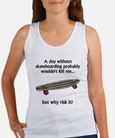 A Day Without Skateboarding Tank Top