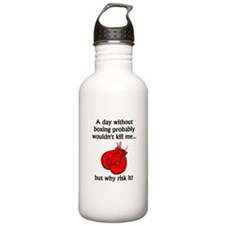 A Day Without Boxing Sports Water Bottle