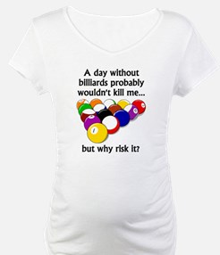 A Day Without Billiards Shirt