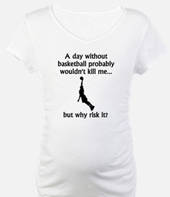 A Day Without Basketball Shirt