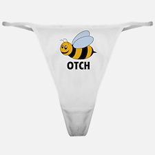Bee Otch Classic Thong