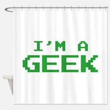 I'm A Geek Shower Curtain