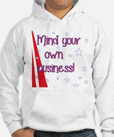 mind your own  Hoodie