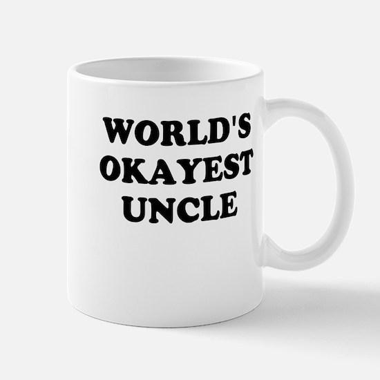 Worlds Okayest Uncle Mugs