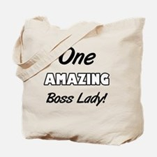 One Amazing Boss Lady Tote Bag