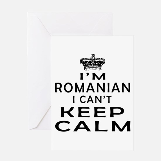 I Am Romanian I Can Not Keep Calm Greeting Card