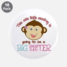 "Cute Monkey Big Sister 3.5"" Button (10 pack)"