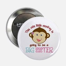 "Cute Monkey Big Sister 2.25"" Button"