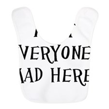 everyones mad novelty Bib