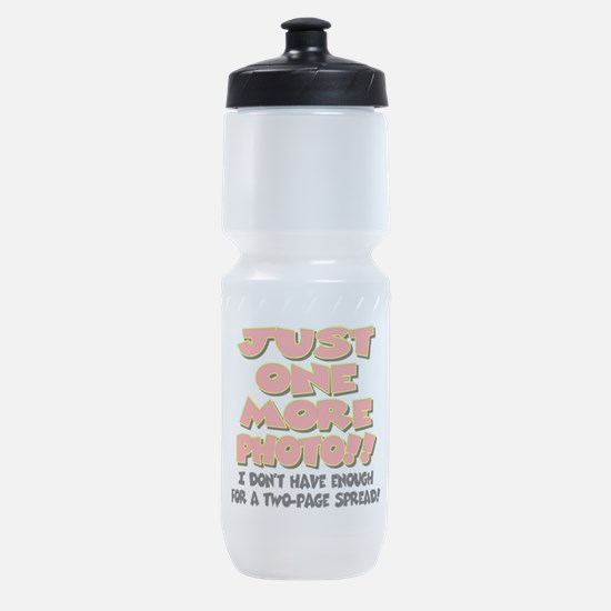 just one more photo.png Sports Bottle