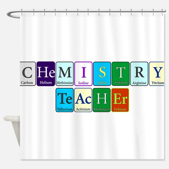 Chemistry Teacher Shower Curtain