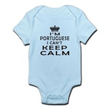 I Am Portuguese I Can Not Keep Calm Infant Bodysui