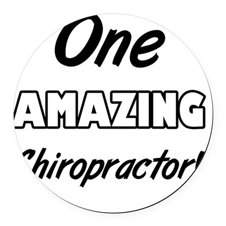 One Amazing Chiropractor Round Car Magnet