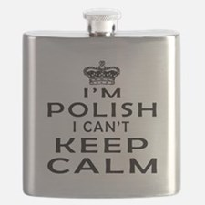 I Am Polish I Can Not Keep Calm Flask