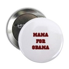 Mama for Obama Button