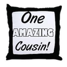 One Amazing Cousin Throw Pillow