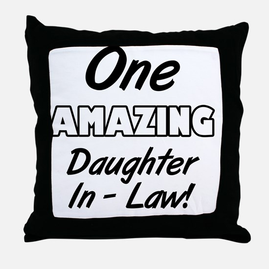 One Amazing Daughter-In-Law Throw Pillow