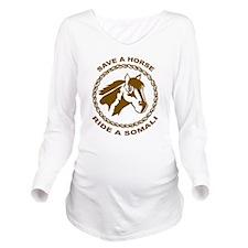 Ride A Somali Long Sleeve Maternity T-Shirt